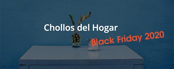 Black Friday 2020 por Chollos del Hogar